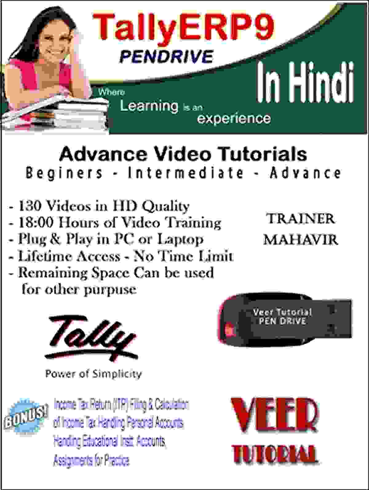 TallyERP9 Learning Tutorial Latest Version Basic to Advance Course (1 Pendrive, 130 HD Videos, 19 Hrs) Training in Hindi Video
